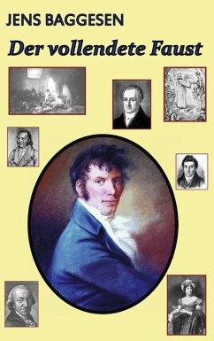 Der vollendete Faust oder Romanien in Jauer (eBook, ePUB)