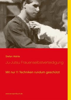 Ju-Jutsu Frauenselbstverteidigung (eBook, ePUB)