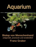 Aquarium-Biotop von Menschenhand (eBook, ePUB)