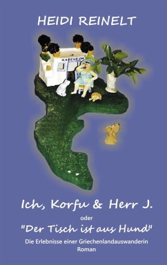 Ich, Korfu & Herr J. (eBook, ePUB)