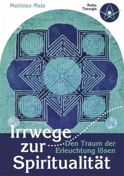 Irrwege zur Spiritualität (eBook, ePUB)
