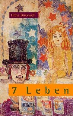 7 Leben (eBook, ePUB)