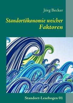 Standortökonomie weicher Faktoren (eBook, ePUB)