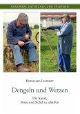 Dengeln und Wetzen (eBook, ePUB)