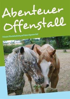 Abenteuer Offenstall (eBook, ePUB)