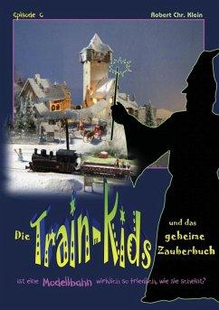 Die Train-Kids und das geheime Zauberbuch (eBook, ePUB)