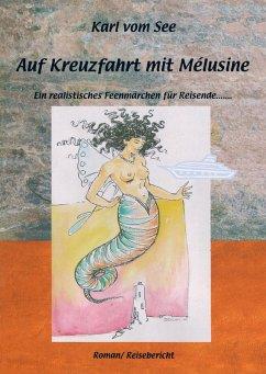 Auf Kreuzfahrt mit Melusine (eBook, ePUB)