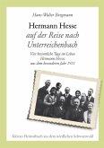 Hermann Hesse auf der Reise nach Unterreichenbach (eBook, ePUB)