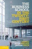 Business School in the Twenty-First Century (eBook, PDF)
