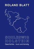 Schleswig-Holstein Geschichte - kurz und bündig (eBook, ePUB)