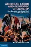American Labor and Economic Citizenship (eBook, PDF)