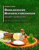 Ökologische Haushaltsreiniger selbst gemacht (eBook, ePUB)