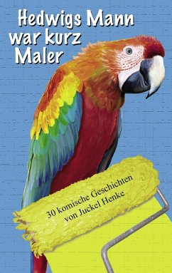 Hedwigs Mann war kurz Maler (eBook, ePUB)