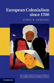 European Colonialism since 1700 (eBook, PDF)