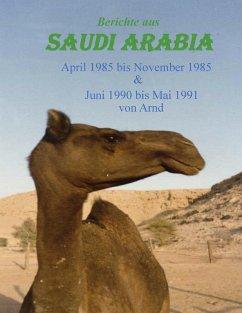 Berichte aus Saudi Arabia (eBook, ePUB)