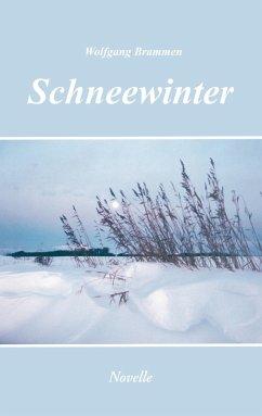 Schneewinter (eBook, ePUB) - Brammen, Wolfgang