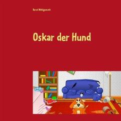 Oskar der Hund (eBook, ePUB)