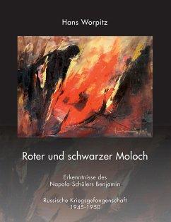 Roter und schwarzer Moloch (eBook, ePUB)