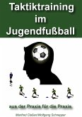 Taktiktraining im Jugendfußball (eBook, ePUB)