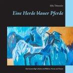 Eine Herde blauer Pferde (eBook, ePUB)