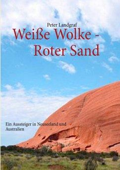 Weiße Wolke - Roter Sand (eBook, ePUB)