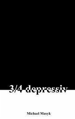 3/4 depressiv (eBook, ePUB)