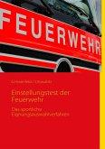 Einstellungstest der Feuerwehr (eBook, ePUB)
