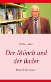 Der Mönch und der Bader (eBook, ePUB)