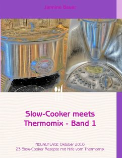 Slow-Cooker meets Thermomix - Band 1 (eBook, ePUB)
