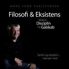 Filosofi & Eksistens (eBook, ePUB)