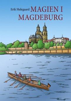 Magien i Magdeburg (eBook, ePUB)