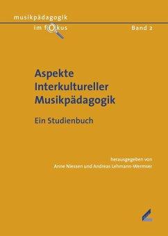 Aspekte Interkultureller Musikpädagogik (eBook,...