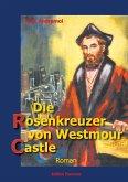 Die Rosenkreuzer von Westmour Castle (eBook, ePUB)