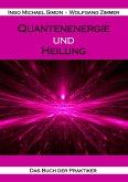 Quantenenergie und Heilung (eBook, ePUB)