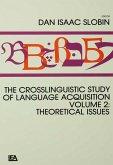 The Crosslinguistic Study of Language Acquisition (eBook, PDF)