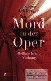 Mord in der Oper - Bellinis letzter Vorhang. Ein historischer Kriminalroman über die Zeit des Belcanto und Vincenzo Bellinis Oper ,Norma' (eBook, ePUB)
