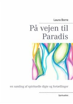 På vejen til Paradis (eBook, ePUB)