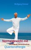 Normalgewicht mit Quantenenergie (eBook, ePUB)