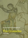 The Routledge Companion to the Crusades (eBook, ePUB)