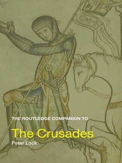 The Routledge Companion to the Crusades (eBook, ePUB) - Lock, Peter