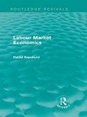 Labour Market Economics (Routledge Revivals) (eBook, ePUB)