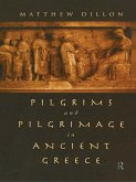Pilgrims and Pilgrimage in Ancient Greece (eBook, ePUB)