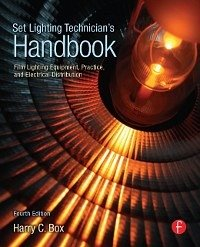 Set Lighting Technician's Handbook (eBook, PDF)