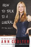 How to Talk to a Liberal (If You Must) (eBook, ePUB)