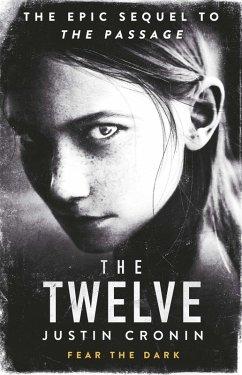 The Twelve (eBook, ePUB) - Cronin, Justin