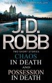 Chaos in Death/Possession in Death (eBook, ePUB)