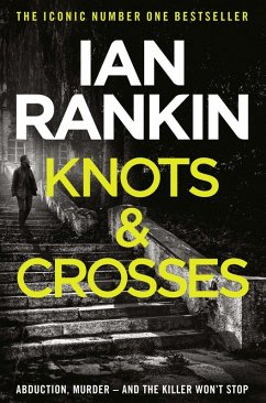 Knots And Crosses (eBook, ePUB) - Rankin, Ian