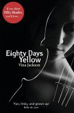 Eighty Days Yellow (eBook, ePUB)