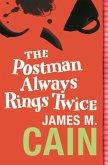 The Postman Always Rings Twice (eBook, ePUB)