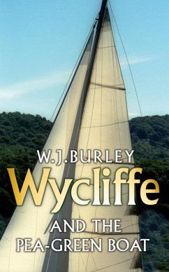 Wycliffe and the Pea Green Boat (eBook, ePUB) - Burley, W. J.